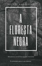Floresta Negra   by RayaneMagalhes0