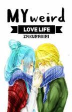 My Weird Love Life. (Miku x Len) by zakurakiri