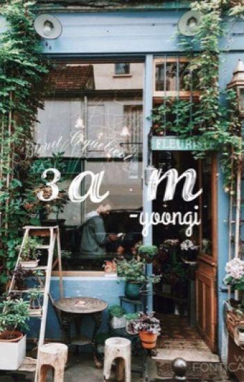 3 a.m. [yoongi]