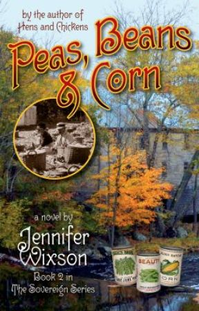 """Peas, Beans & Corn"" (Book 2 in The Sovereign Series) by ChickenJen"