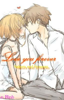 (Syaoran x Sakura)Love you forever[Hoàn]
