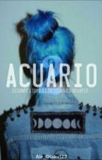 Acuario 2 [Segunda Parte De Si Tus Signo Es Acuario]  by Ale_Otaku123