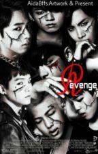 Revenge [MALAY FANFIC] by AidaBffs