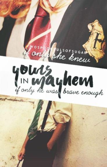 Yours in Mayhem |Dramione