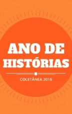 Ano De Histórias by LehAnello