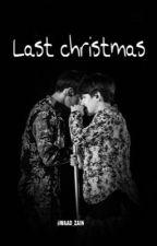 Last Christmas by nahappyending