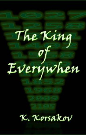 The King of Everywhen