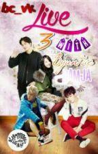 (Complete)Live With Three Byuntae Namja(malayff) by baekheelyz