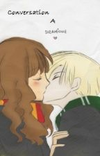 Conversation: A Dramione One Shot by kitcatkandy