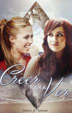 Creer Para Ver (Portiñon) by JackieValand