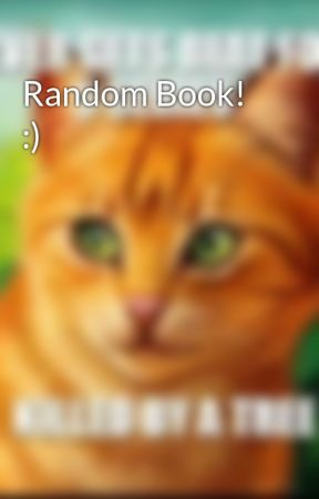 Random Book! :) by Goldenfeather74