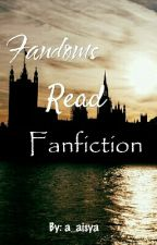 Fandoms Read Fanfiction by a_aisya