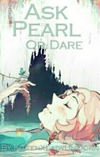 Dare Or Ask Pearl - Steven Universe by Sphinx_Ross