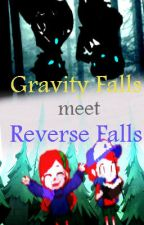 Gravity Falls Meet Reverse Falls by Lilypad7123