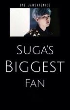 Suga's Biggest Fan!(Abgeschlossen) by JamsAreNice