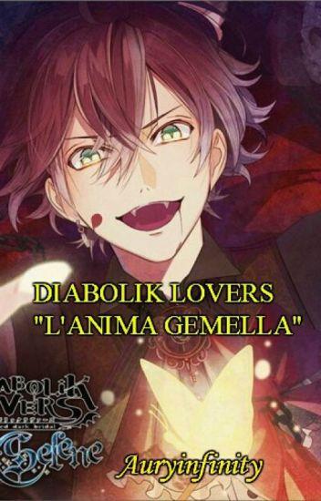 "Diabolik Lovers: "" L'anima Gemella""."