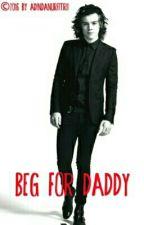 Beg For Daddy by adindanurfitrii