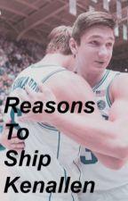 Reasons to Ship Kenallen by kenallentrash
