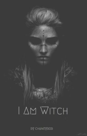 I Am Witch by chaneybob