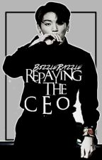 Repaying the CEO | Jungkook BTS | #Wattys2016 by BizzleRazzle