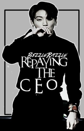 Repaying the CEO | Jungkook BTS