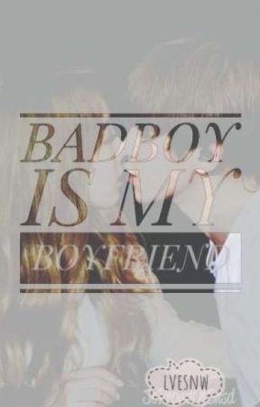 Bad Boy Is My Boyfriend | Baekyeon by lvesnw