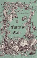 A Fairy's Tale by Navessa