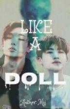[Bobbin]|[NC-17]|Like A Doll by bammii99