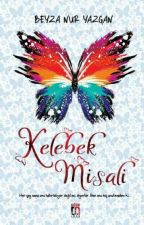 KELEBEK MİSALİ  by siyah_kelebek21