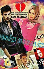 BENİM HAYALİM by oya753