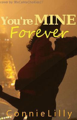 You're Mine Forever (BOOK 1)