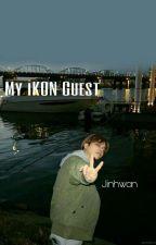 My iKON Guest, Kim Jin Hwan [[COMPLETED]] by wheresmywonwon