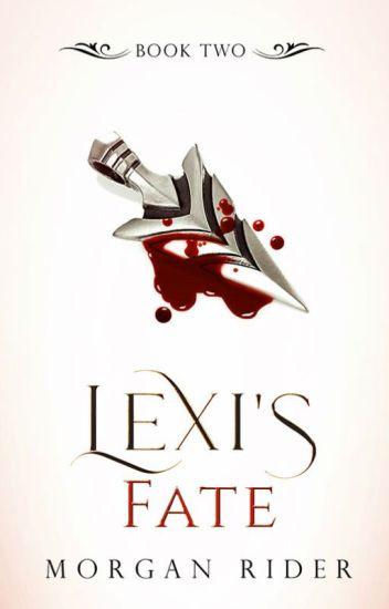 Lexi's  Fate [Bk 2]