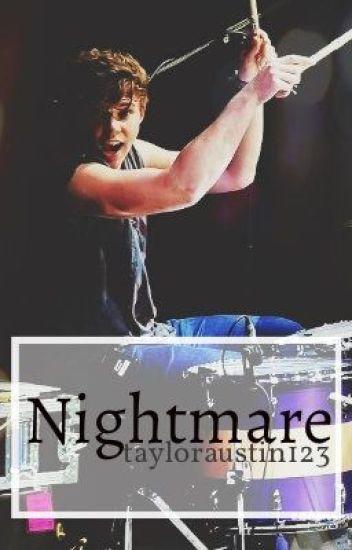 Nightmare (Ashton Irwin FanFiction)