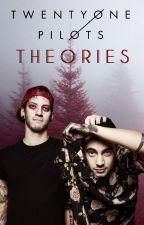 Twenty One Pilots Theories by ImASmolBean