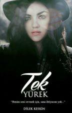 TEK YÜREK by dilek3039