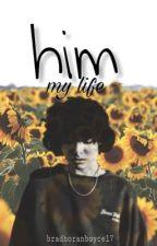 HIM[my Life](TERMINADA) by bradhoranboyce17