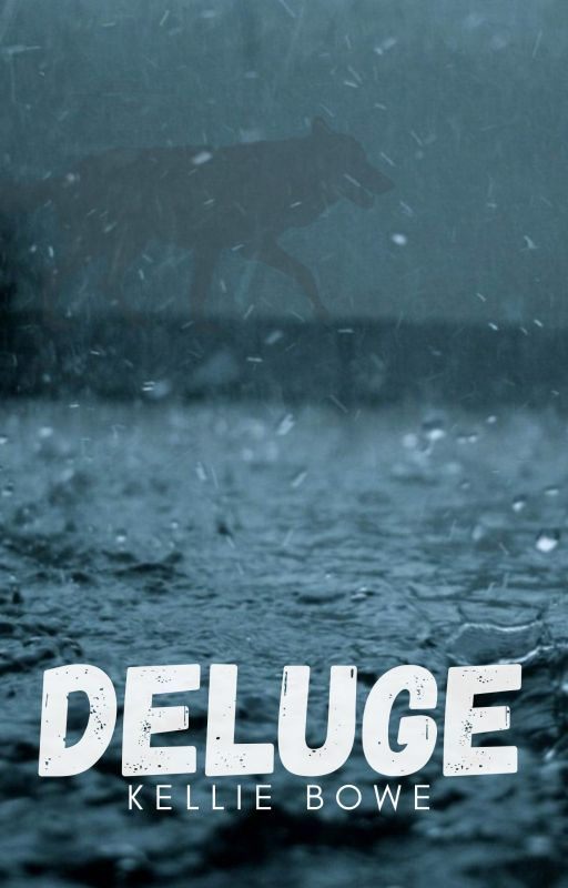 Deluge by WriterKellie