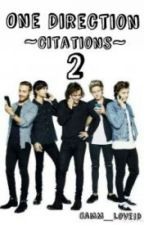One Direction ~Citations~ 2 (Vertaling) by LouBewriter
