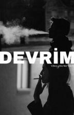 DEVRİM by Uzaydanbirileri