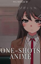One Shots || Anime by PelirrojaW