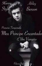 Meu Príncipe Encantado é Um Vampiro  (1 Temporada) by PekenaStyles1D