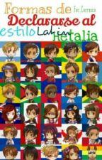 • Formas De Declararse Al Estilo Latin Hetalia • by Fer_Carrasco