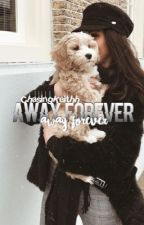 Away forever M.E. by BasicKoury