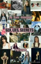 Sex, Lies, & Secrets (Camila Cabello) by og_dani_diamonds
