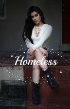 HOMELESS ; Camren FF by germanharmonizer