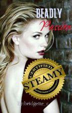 Deadly Passion (Book 2) by bridgettec_