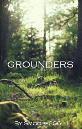 Grounders ~The 100