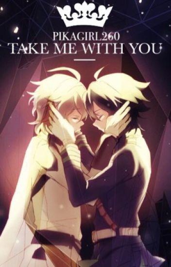 Take Me With You ७ Mikayuu Fanfiction
