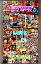 BOLLYWOOD MOVIE REVIEWS by BollywoodLovers99